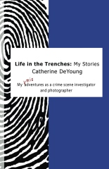 Life in the Trenches: My Stories